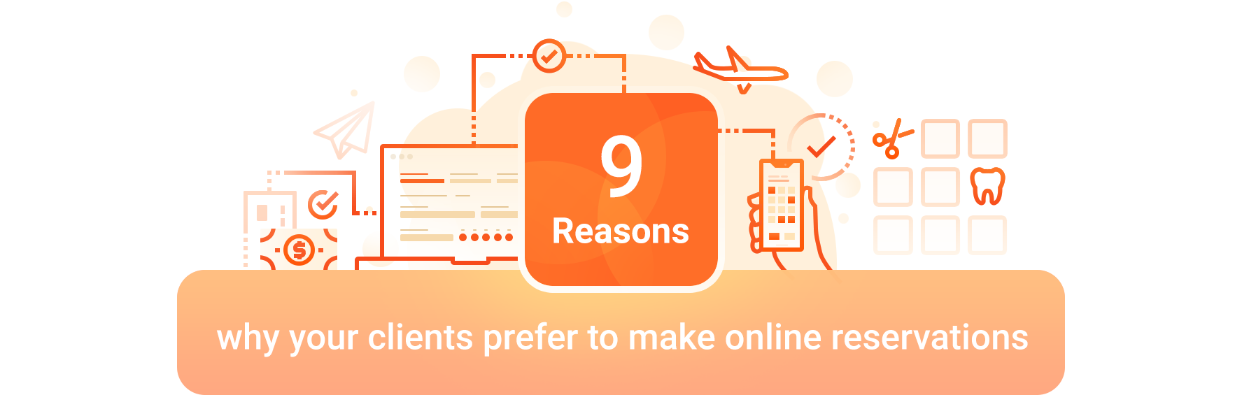 9 reasons why your clients prefer to make online reservations